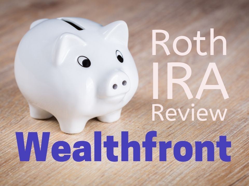 Wealthfront Roth IRA review