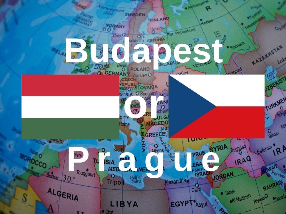 Budapest or Prague