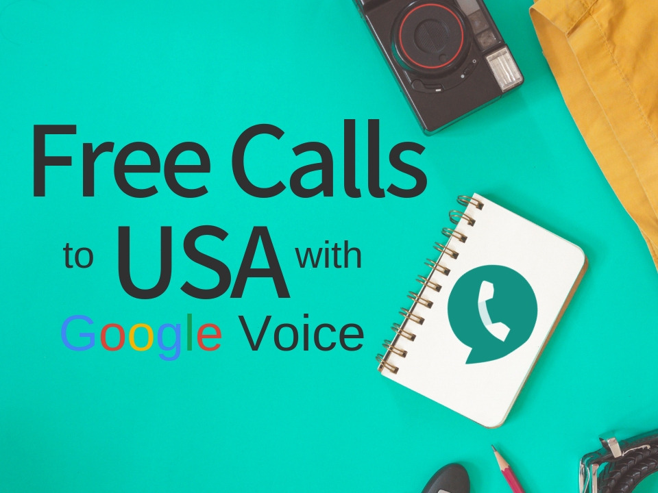 Free calls to USA with Google Voice