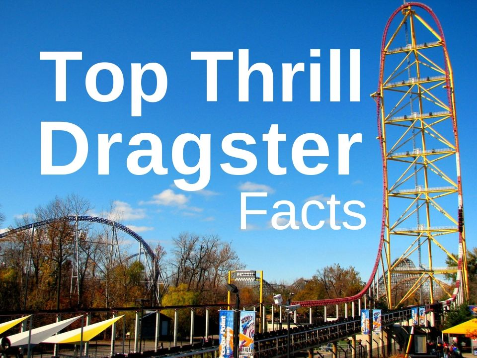 Top Thrill Dragster facts