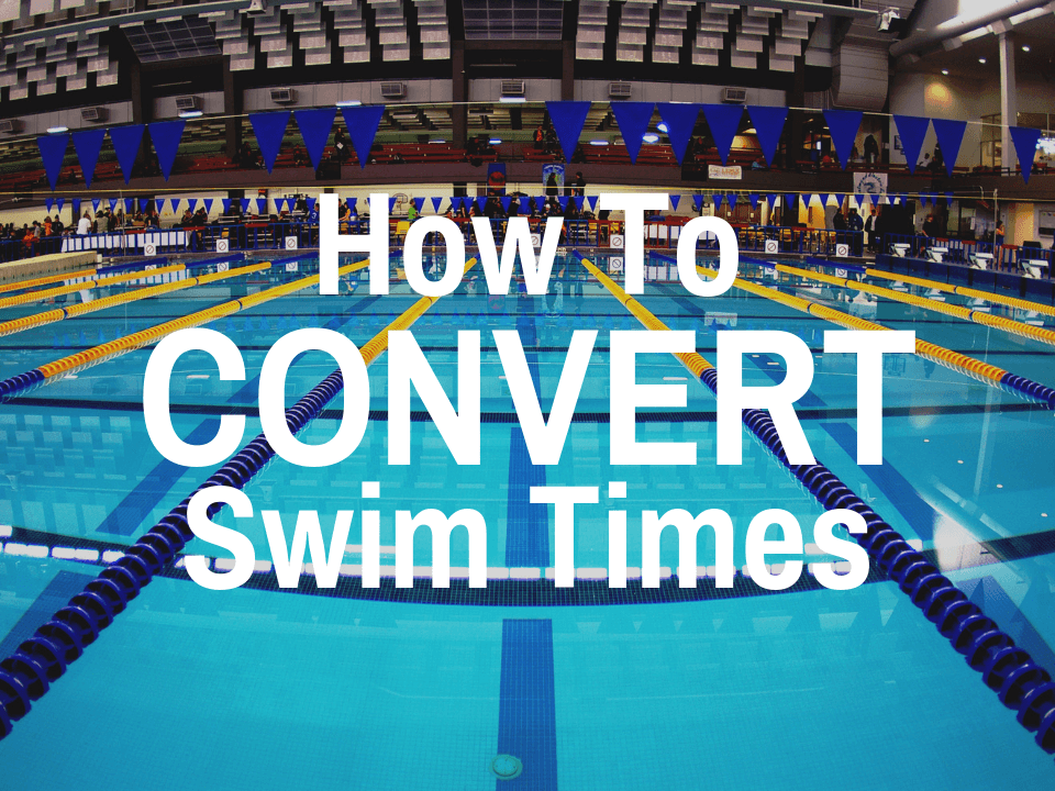 Short and long course meters to yards swim conversion