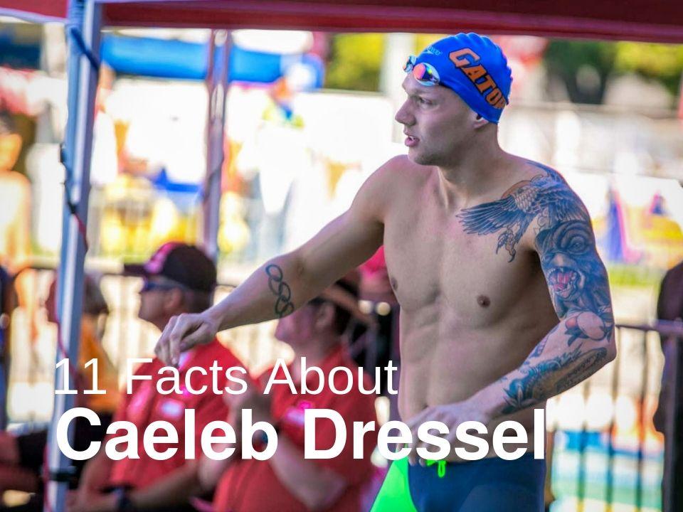 Caeleb Dressel facts