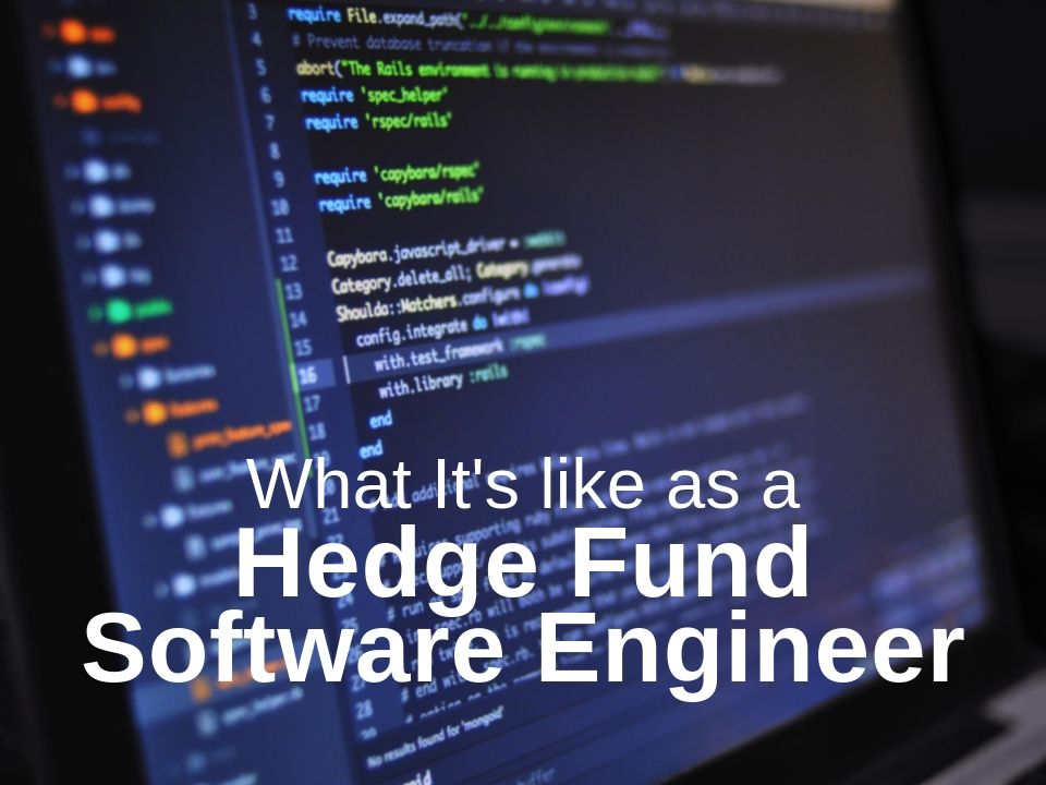 Hedge fund software engineer