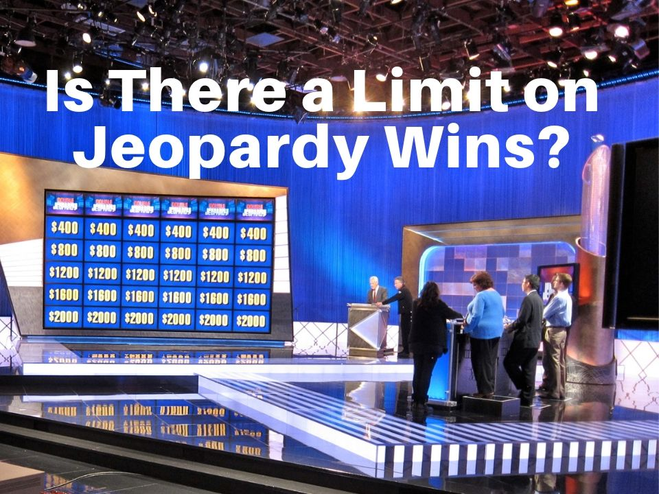 Is There a Limit on Jeopardy Wins?