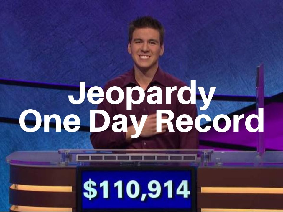 Jeopardy one day record holder is James Holzhauer with $110,914
