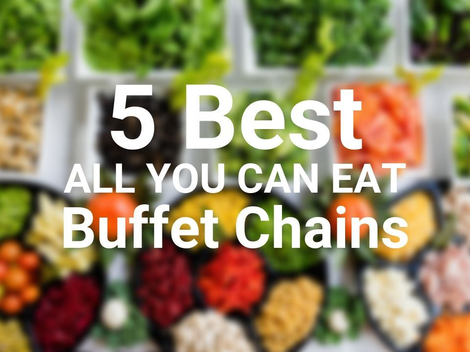 Best buffet chains