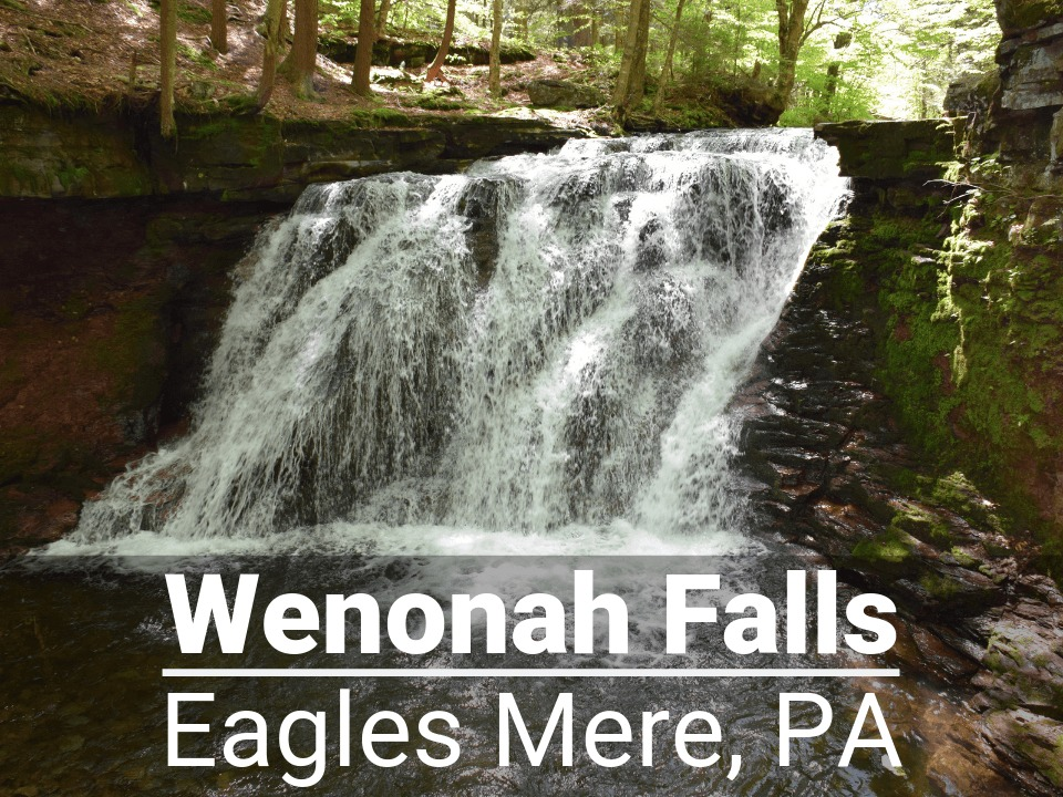 Wenonah Falls in Eagles Mere, PA