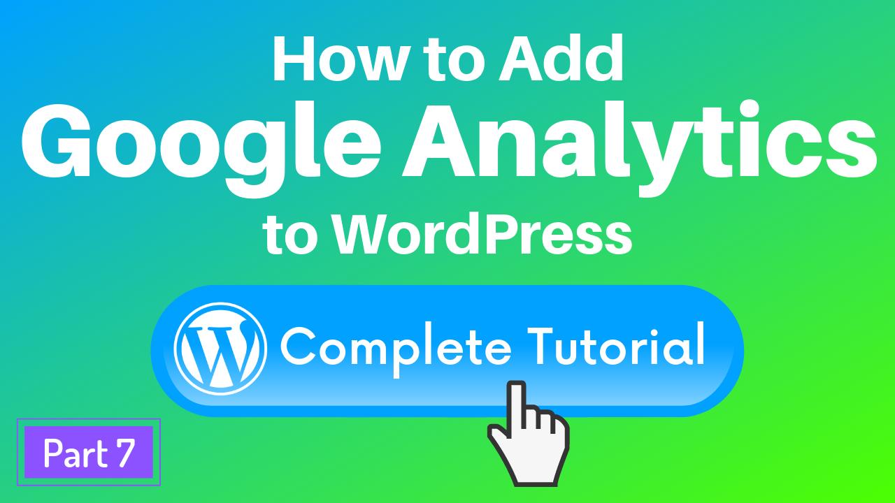 Add Google Analytics to WordPress with plugin tutorial