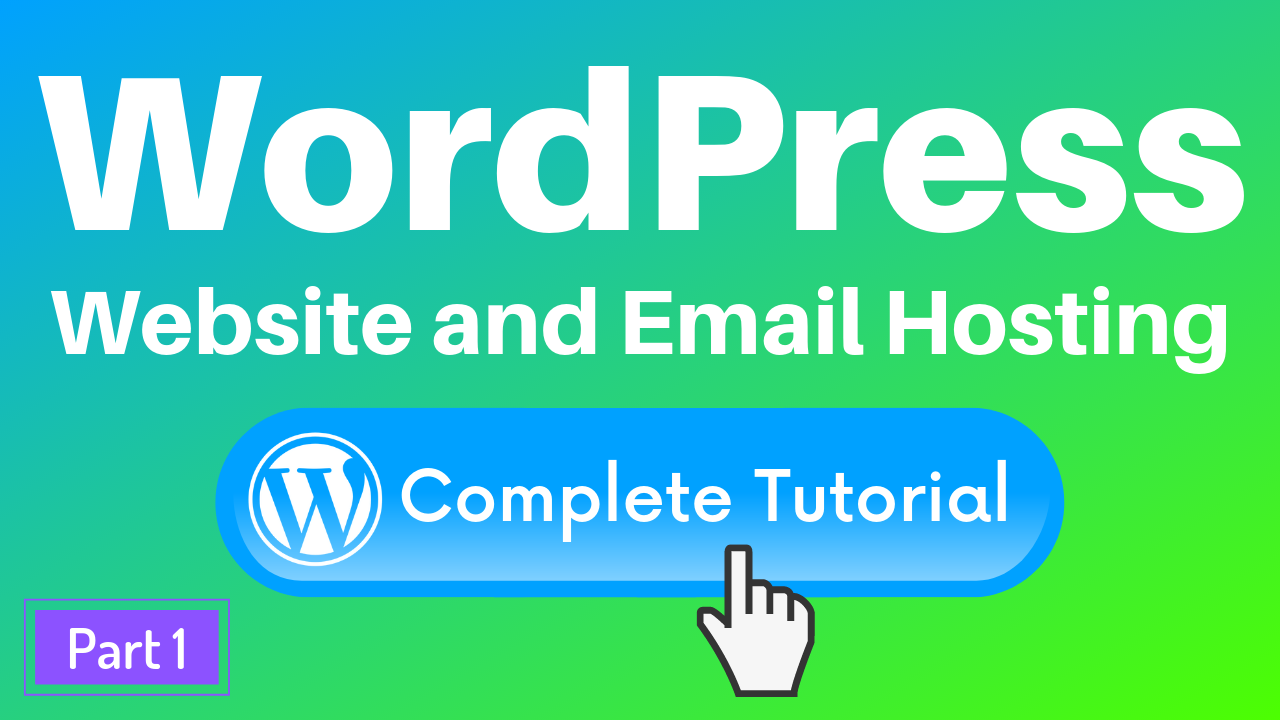 The Complete Tutorial to Building a WordPress Website